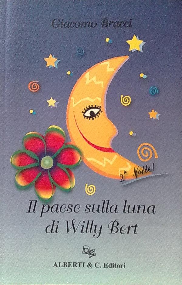 Il paese sulla luna di Willy Bert. 2ª notte