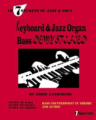 Keyboard and Jazz Organ Bass Demystified