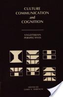 Culture, Communication and Cognition