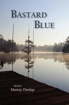 Bastard Blue