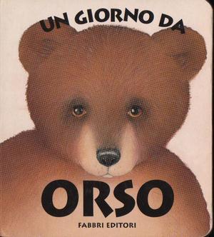 Un giorno da orso