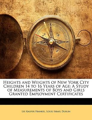 Heights and Weights of New York City Children 14 to 16 Years of Age