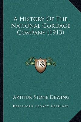 A History of the National Cordage Company (1913)