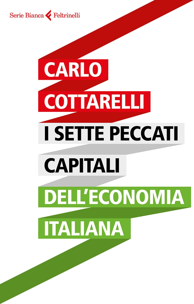 I sette peccati capitali dell'economia italiana