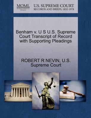 Benham V. U S U.S. Supreme Court Transcript of Record with Supporting Pleadings