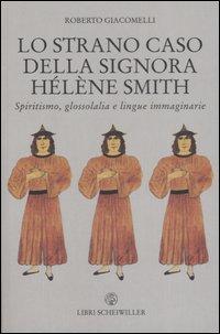 Lo strano caso della signora Hélène Smith