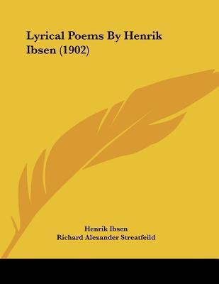 Lyrical Poems By Henrik Ibsen