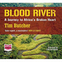 Blood River Unabridged