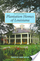 The Pelican Guide to Plantation Homes of Louisiana