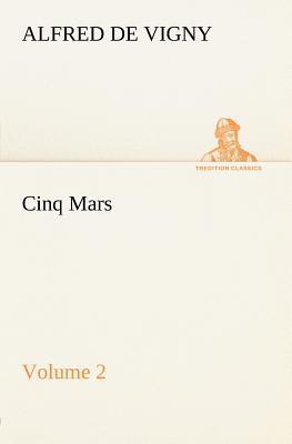 Cinq Mars — Volume 2
