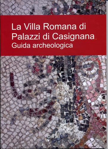 La villa romana di Palazzi di Casignana