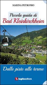 Piccola guida di Bad Kleinkircheim