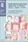 Selbstbehauptungsdiskurse in Asien