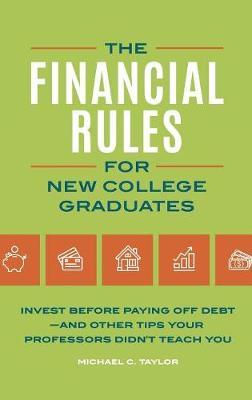 The Financial Rules for New College Graduates