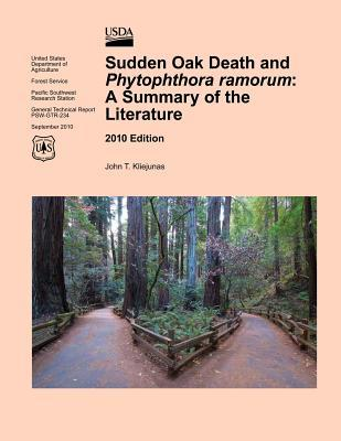 Sudden Oak Death and Phytophthora Ramorum