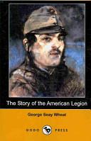 The Story of the American Legion (Dodo Press)
