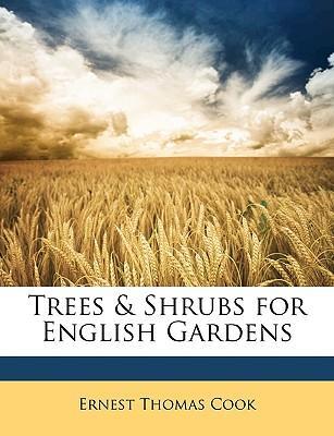 Trees & Shrubs for English Gardens