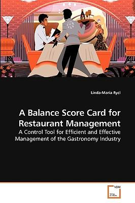 A Balance Score Card for Restaurant Management