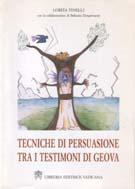 Tecniche di persuasione tra i Testimoni di Geova