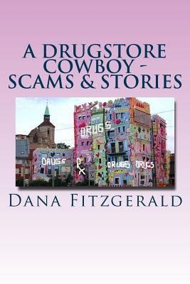 A Drugstore Cowboy - Scames & Stories