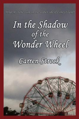 In the Shadow of the Wonder Wheel