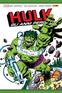 Hulk: Gli anni perduti vol. 3