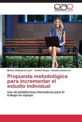 Propuesta metodológica para incrementar el estudio individual