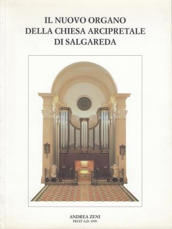 Il nuovo organo della chiesa arcipretale di Salgareda
