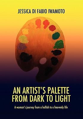 An Artist's Palette from Dark to Light
