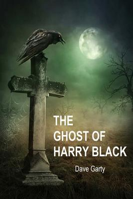 The Ghost of Harry Black