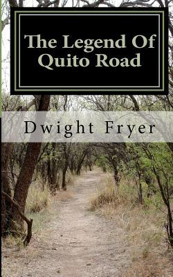 The Legend of Quito Road