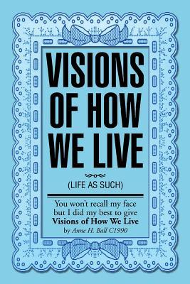 Visions Of How We Live