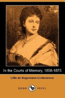 In the Courts of Memory: 1858-1875 (Dodo Press)