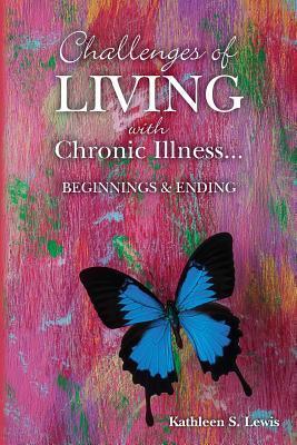 Challenges of Living With Chronic Illness