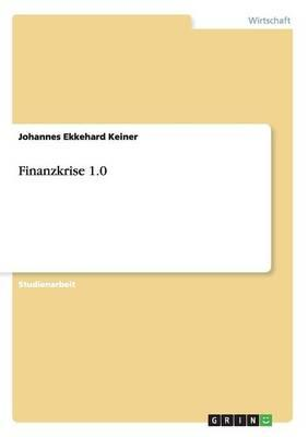 Finanzkrise 1.0