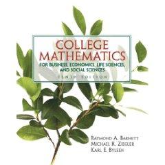 College Mathematics for Business, Economics, Ife Sciences and Social Sciences