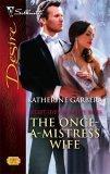 The Once-A-Mistress ...