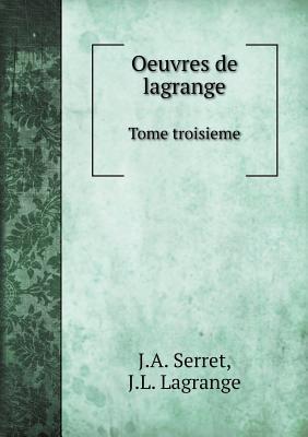 Oeuvres de Lagrange Tome Troisieme