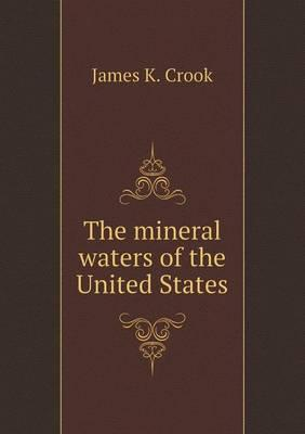 The Mineral Waters of the United States