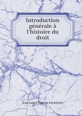 Introduction Generale A L'Histoire Du Droit