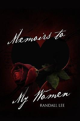 Memoirs to My Women