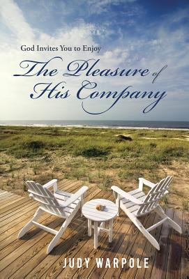 God Invites You to Enjoy the Pleasure of His Company