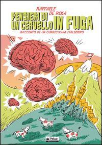 Pensieri di un cervello in fuga. Racconto di un curriculum italizzero
