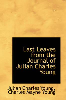 Last Leaves from the...