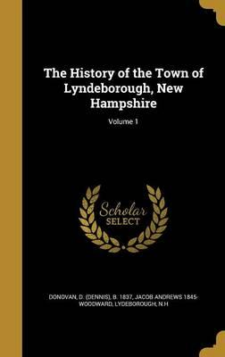 HIST OF THE TOWN OF LYNDEBOROU