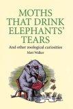Moths That Drink Elephants' Tears