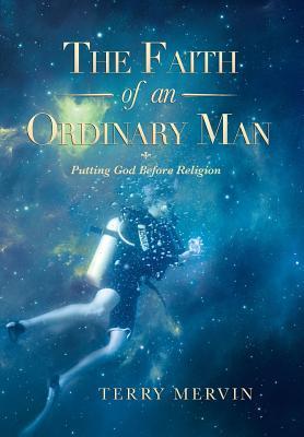 The Faith of an Ordinary Man