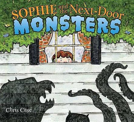 Sophie and the Next-Door Monsters