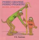 Perro Grande...Perro Pequeno/Big Dog...Little Dog