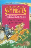 Last of the Sky Pirates, The - The Edge Chronicles Book 5
